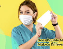 Does double masking make a difference? Learn double masking benefits and how to double masking with Puri Medical Bali